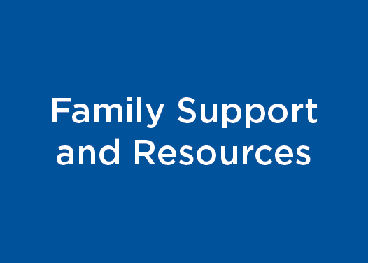Family Support and Resources