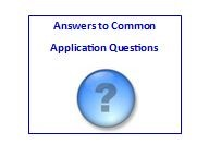 Answers to Common Application Questions