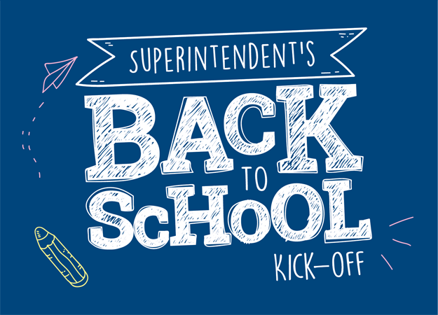 Superintendent's Back to School Kick-off